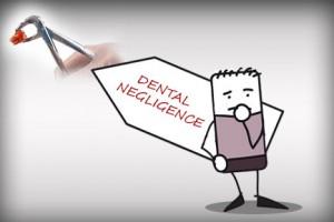 Tips to Avoid After Effects of Dental Negligence